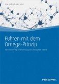 Führen mit dem Omega-Prinzip (eBook, ePUB)