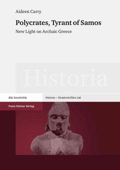 Polycrates, Tyrant of Samos (eBook, PDF) - Carty, Aideen