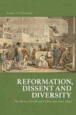 Reformation, Dissent and Diversity (eBook, ePUB)