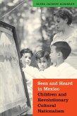 Seen and Heard in Mexico (eBook, ePUB)