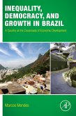 Inequality, Democracy, and Growth in Brazil (eBook, ePUB)