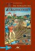 Die Schlacht Bei Agincourt (eBook, ePUB)