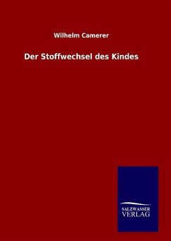 9783846098158 - Camerer, Wilhelm: Der Stoffwechsel des Kindes - Buch