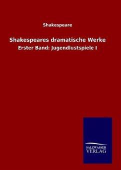 9783846098127 - Shakespeare: Shakespeares dramatische Werke - Buch