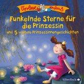 Funkelnde Sterne für die Prinzessin / Vorlesemaus Bd.13 (1 Audio-CD)