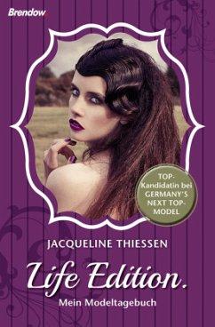 Life Edition - Thießen, Jacqueline
