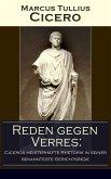 Reden gegen Verres: Ciceros meisterhafte Rhetorik in seiner bekannteste Gerichtsrede (eBook, ePUB)