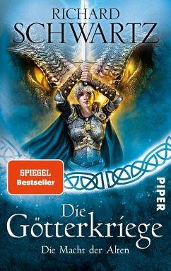 Die Macht der Alten / Die Götterkriege Bd.5 (eBook, ePUB) - Schwartz, Richard