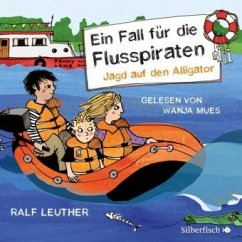 Jagd auf den Alligator / Ein Fall für die Flusspiraten Bd.1 (2 Audio-CDs) - Leuther, Ralf