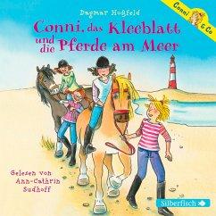 Conni, das Kleeblatt und die Pferde am Meer / Conni & Co Bd.11 (2 Audio-CDs) - Hoßfeld, Dagmar