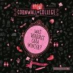 Was verbirgt Cara Winter? / Cornwall College Bd.1 (3 Audio-CDs)