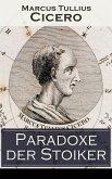 Paradoxe der Stoiker (eBook, ePUB)