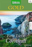 Eine Liebe in Cornwall / Romana Gold Bd.24 (eBook, ePUB)