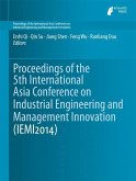 Proceedings of the 5th International Asia Conference on Industrial Engineering and Management Innovation (IEMI2014)