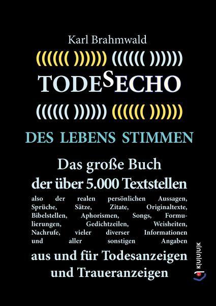Todesecho. Des Lebens Stimmen (eBook, ePUB) - Brahmwald, Karl
