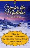 Under the Mistletoe (eBook, ePUB)