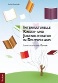 Interkulturelle Kinder- und Jugendliteratur in Deutschland (eBook, PDF)