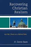 Recovering Christian Realism (eBook, ePUB)