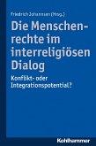 Die Menschenrechte im interreligiösen Dialog (eBook, ePUB)