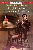 Eight Great Sherlock Holmes Stories (eBook, ePUB)
