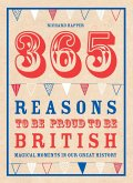 365 Reasons To Be Proud To Be British (eBook, ePUB)