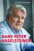 Hans Peter Haselsteiner - Biografie (eBook, ePUB)