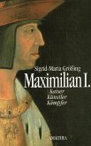 Maximilian I. (eBook, ePUB)