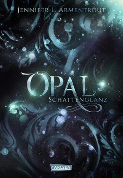 Opal. Schattenglanz / Obsidian Bd.3