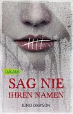 Sag nie ihren Namen (eBook, ePUB)