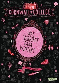 Was verbirgt Cara Winter? / Cornwall College Bd.1 (eBook, ePUB) - Harper, Annika