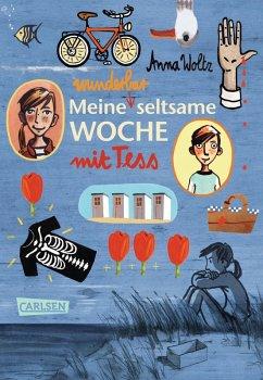 Meine wunderbar seltsame Woche mit Tess (eBook, ePUB) - Woltz, Anna