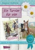 Ein Turnier für vier / Sattel, Trense, Reiterglück Bd.1 (eBook, ePUB)
