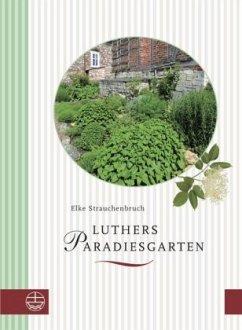 Luthers Paradiesgarten