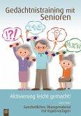 Gedächtnistraining mit Senioren - Aktivierung leicht gemacht!