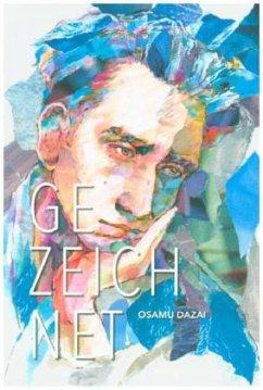 Gezeichnet - Dazai, Osamu
