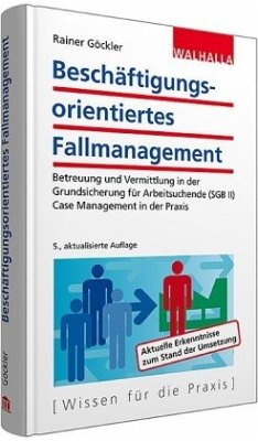 Beschäftigungsorientiertes Fallmanagement - Göckler, Rainer