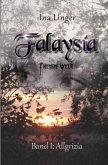 Falaysia - Fremde Welt - Band 1
