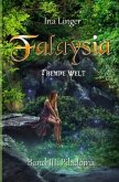 Falaysia - Fremde Welt - Band 3