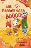 Der Reggaehase Boooo und der gute Ton