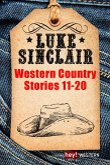 Luke Sinclair: Western Country Stories Bd.11-20 (eBook, ePUB)