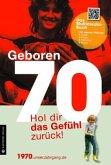 Geboren 1970 - Das Multimedia Buch