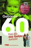 Geboren 1960 - Das Multimedia Buch
