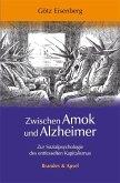 Zwischen Amok und Alzheimer