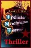 TNT-Tödlicher Nachrichten Terror