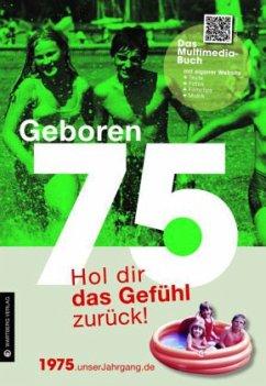 Geboren 1975 - Das Multimedia Buch