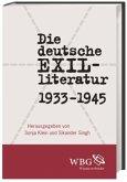 Die deutsche Exilliteratur 1933 bis 1945