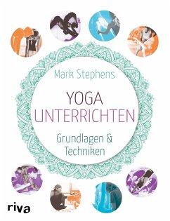 Yoga unterrichten - Stephens, Mark