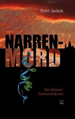 Narren-Mord (eBook, ePUB) - Jackob, Peter