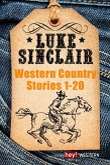 Luke Sinclair: Western Country Stories Bd.1-20 (eBook, ePUB)