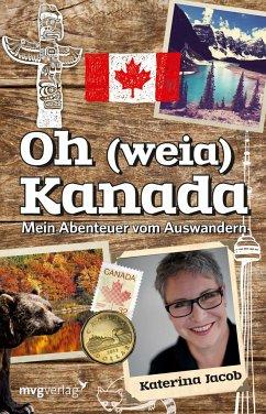 Oh (weia) Kanada - Jacob, Katerina